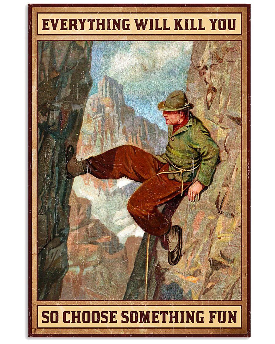 Climbing Choose something fun 16x24 Poster