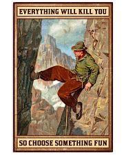 Climbing Choose something fun 16x24 Poster front