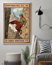 Climbing Choose something fun 16x24 Poster lifestyle-poster-1