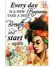 Afro Every Day Is A New Beginning 16x24 Poster front