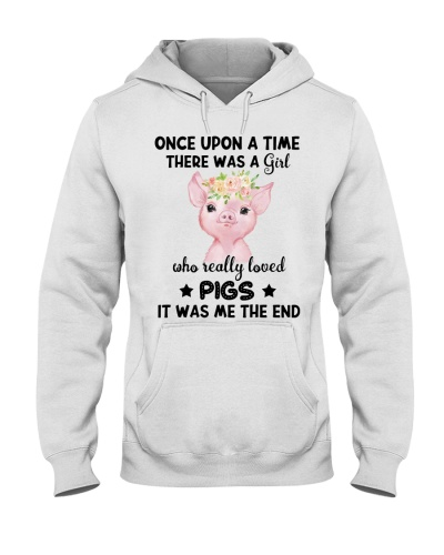 Pig Once Upon A Time There Was A Girl Loved Pigs