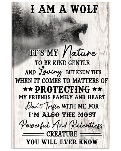 Wolf I AM A Wolf It's My Nature To Be Kind Gentle
