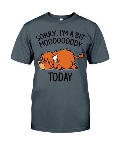 Cow Sorry I'm A Bit Moooooody Today