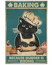 Baking because murder is wrong 16x24 Poster front
