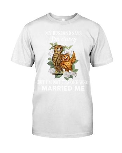 Owl My Husband Says I'm Crazy