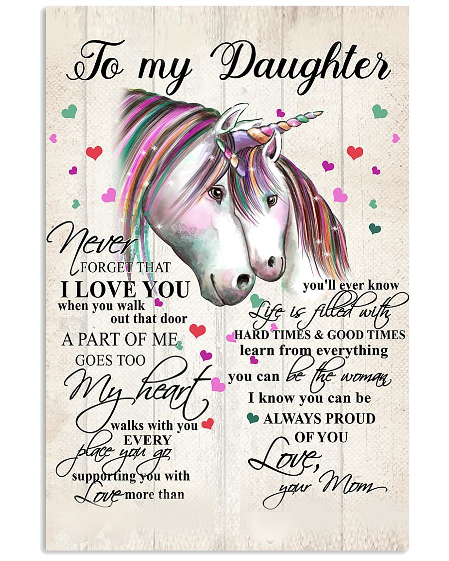 Unicorn To My Daughter Never Forget That 16x24 Poster