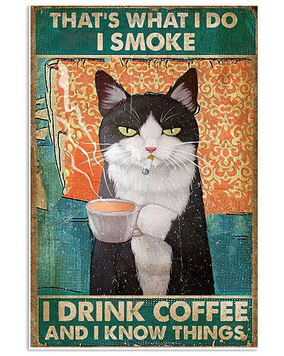 Cat I smoke I know things