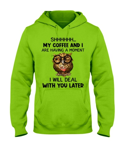 Owl Shhh My Coffee And I Are Having A Moment