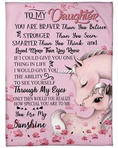 Baby Unicorn To My Daughter You Are Braver Than