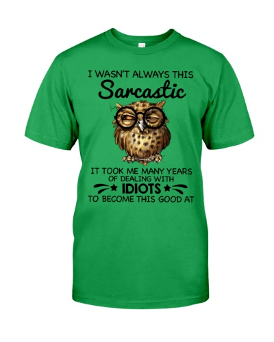 Owl I wasn't always this sarcastic