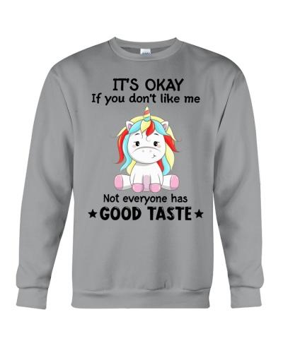 Unicorn It's okay If you don't like me good taste