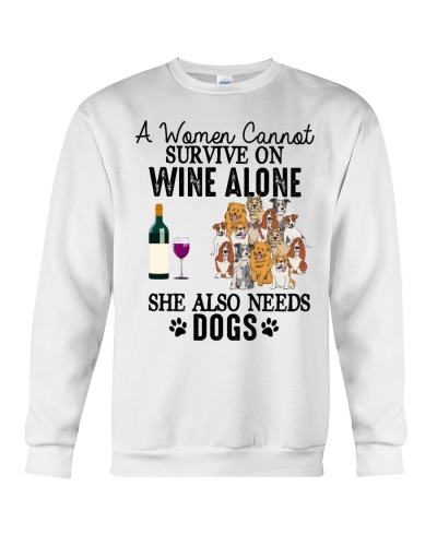 Dog A Woman Cannot Survive On WIne ALone Dogs