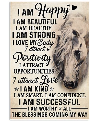 Horse I Am Happy I Am Beautiful I Am Strong