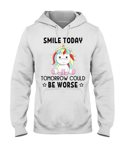 Unicorn Smile Today Tommorow Could Be Worse