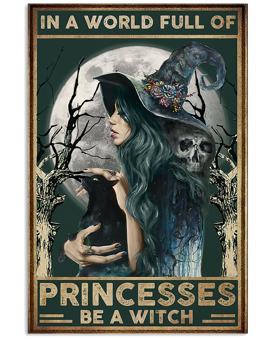 Witch In A World Full Of Princess 16x24 Poster