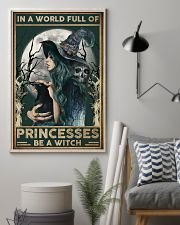Witch In A World Full Of Princess 16x24 Poster lifestyle-poster-1