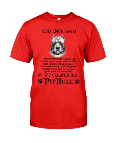 Pitbull God Once Said So God Create The Pitbull