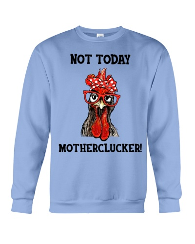 Chicken Not today motherclucker