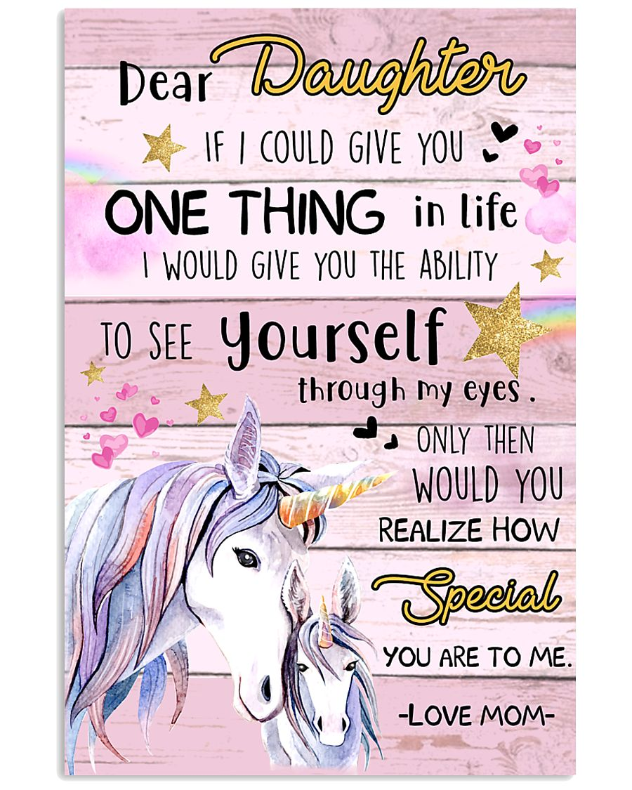 Unicorn Dear Daughter If I Could I Give You 16x24 Poster