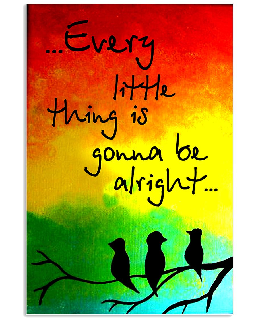 Hippie Every Little Thing Is Gonna Be Alright  16x24 Poster