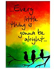 Hippie Every Little Thing Is Gonna Be Alright  16x24 Poster front