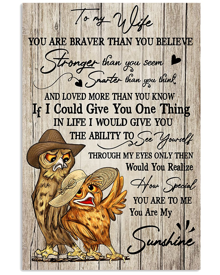 Owl To My Wife You Are Braver than You Believe 11x17 Poster