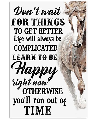Horse Don't Wait For Things