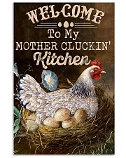 Chicken Welcome To My Mother's Cluckin 16x24 Poster front