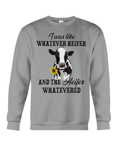 Cow I Was Like Whatever Heifer
