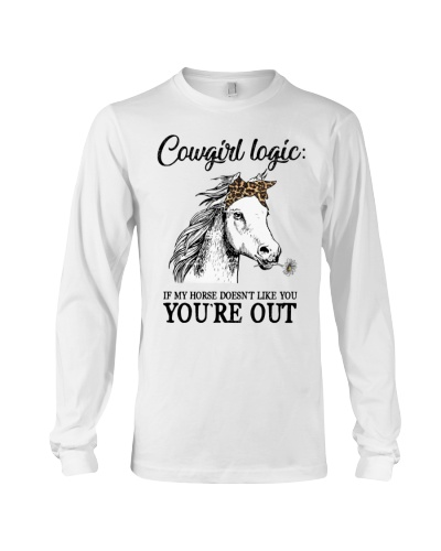 Horse Cowgirl Logic If My Horse doesnt Like You