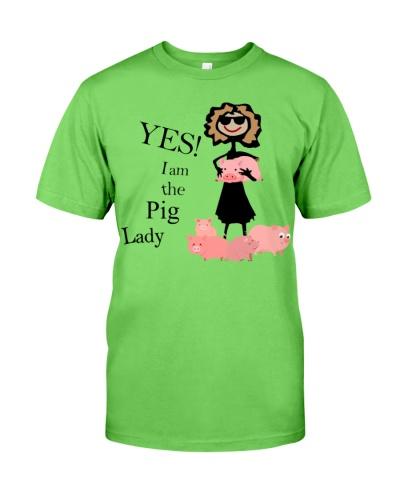 Pig Yes I Am A Pig Lady