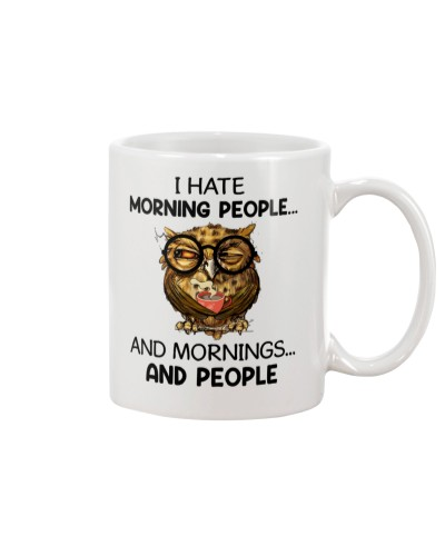 Owl I Hate Morning People And Mornings