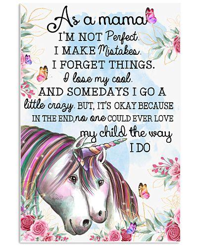 Unicorn As A Mama I'm Not Perfect I Make Mistakes