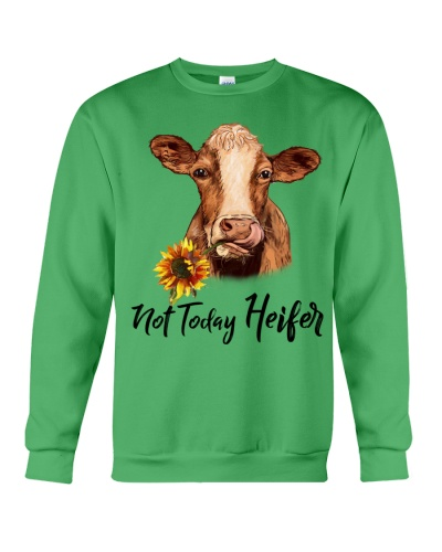 Cow Not Today Heifer