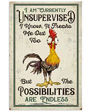 Chicken I Am Currently Unsupervised  16x24 Poster front