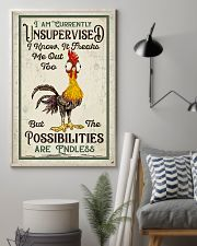 Chicken I Am Currently Unsupervised  16x24 Poster lifestyle-poster-1