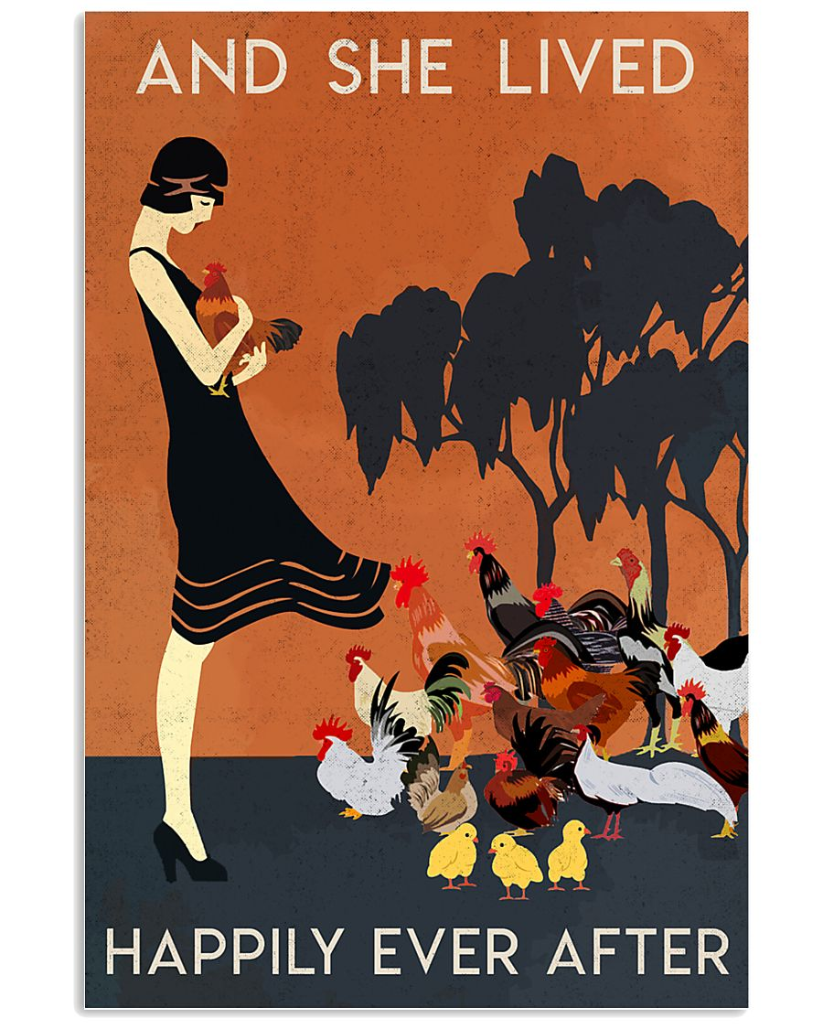 Chicken And She Lived Happily Ever After 16x24 Poster