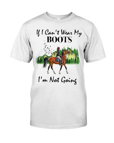 Horse If I Can't Wear My Boots