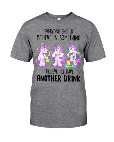 Unicorn Everyone Should Believe In Something