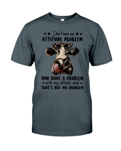 Cow I Don't Have An Atittude