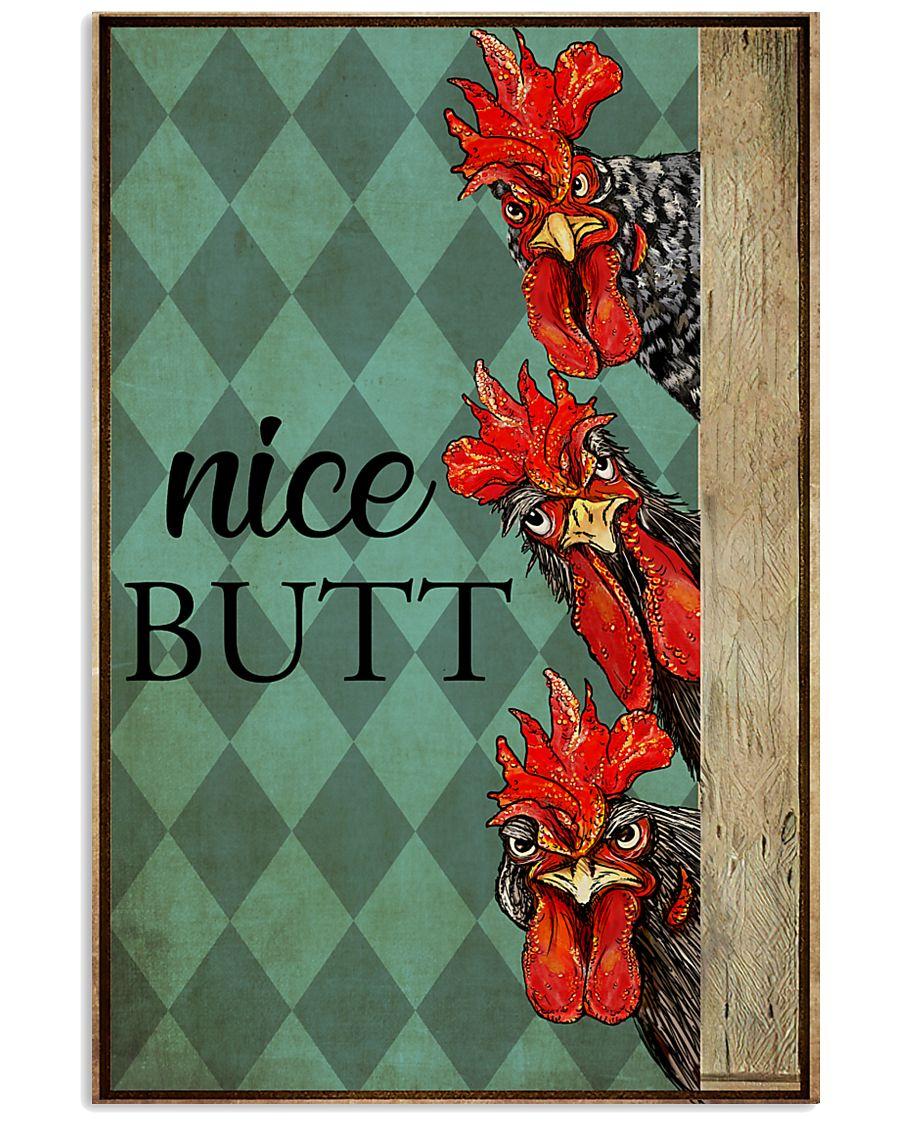 Chicken nice butt 16x24 Poster