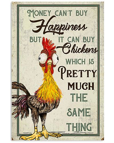 Chicken Money Can't Buy Happiness