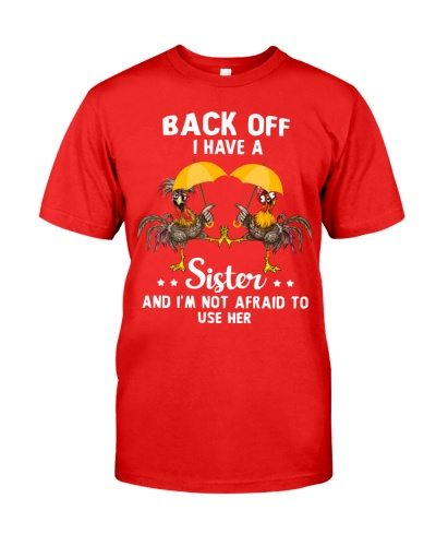 Chicken Back Off I Have A Sister