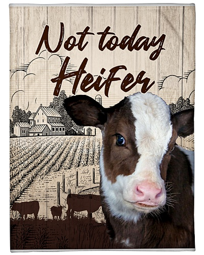 Cow Not Today Heifer Blanket
