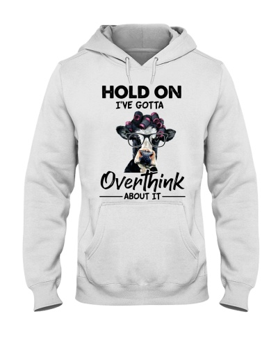 Cow Hold On I'm Gotta Overthink
