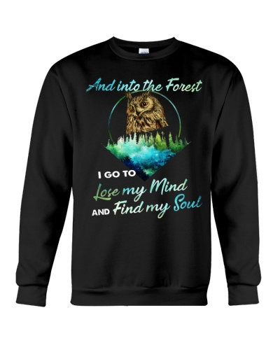 Owl And Into The Forest I Go To Lose My Mind