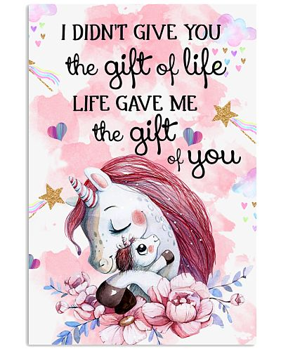 Unicorn I Didn't Give You The Gift Of Life