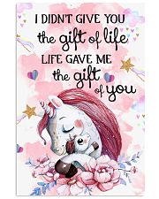 Unicorn I Didn't Give You The Gift Of Life  16x24 Poster front