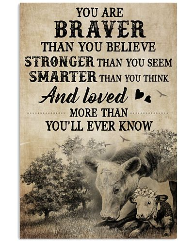 Cow You Are Braver Than You Believe Stronger Than