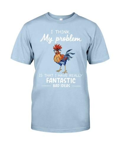 Chicken I Think My Problem